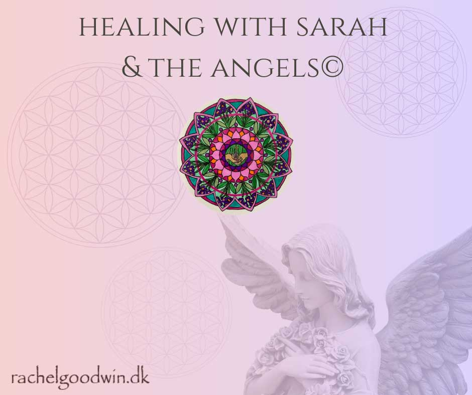 Healing with Sarah and the angels